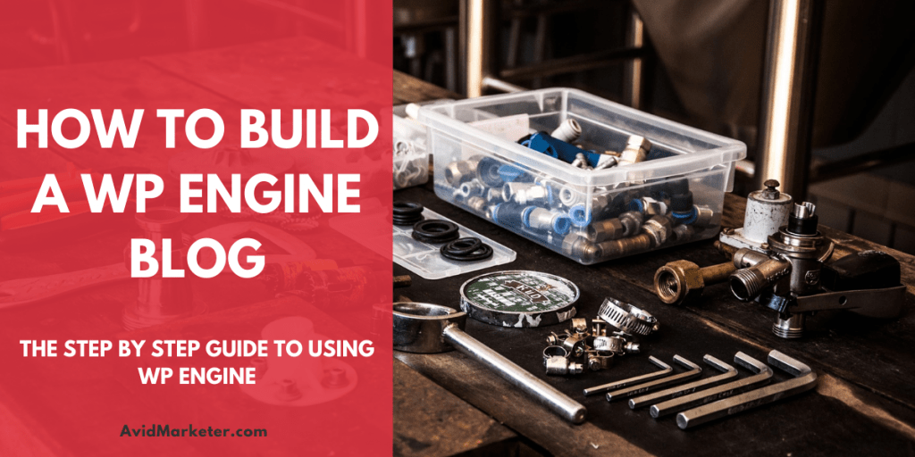 How To Build A WP Engine Blog 52 How To Build A WP Engine Blog