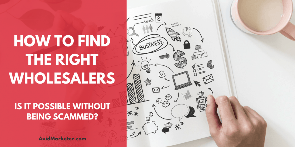Hоw Tо Fіnd Thе Rіght Whоlеѕаlеr 30 How To Find The Right Wholesaler