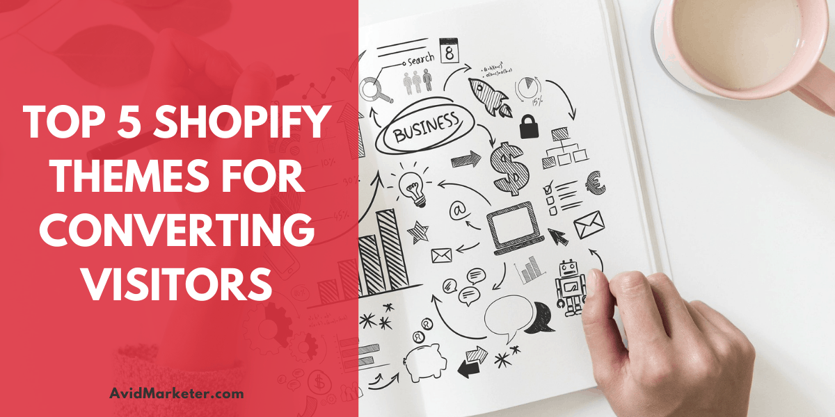 Top 5 Shopify Themes For Converting Visitors 1 Shopify Theme