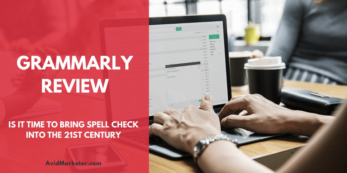 The Grammarly Review 1 Grammarly Review
