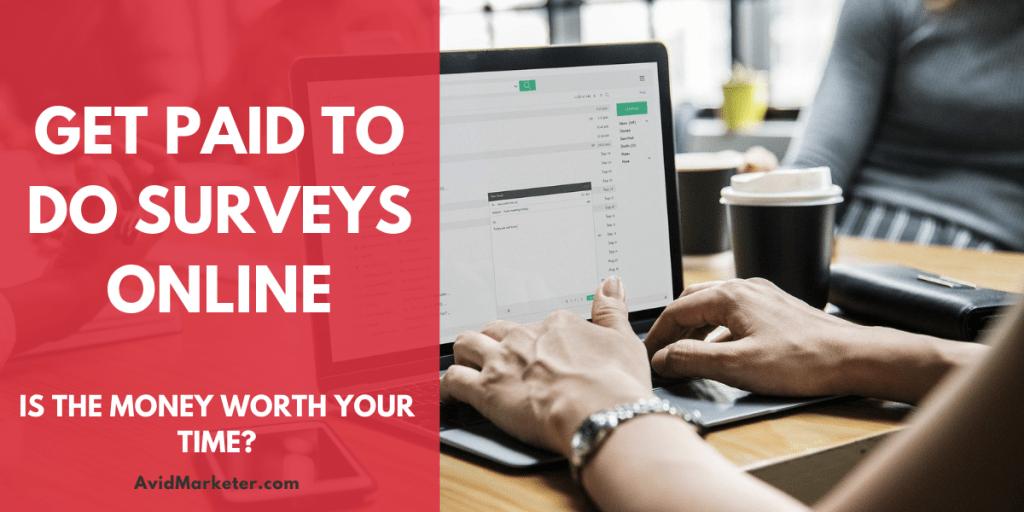 Get Paid To Do Surveys Online 65 Get Paid To Do Surveys Online
