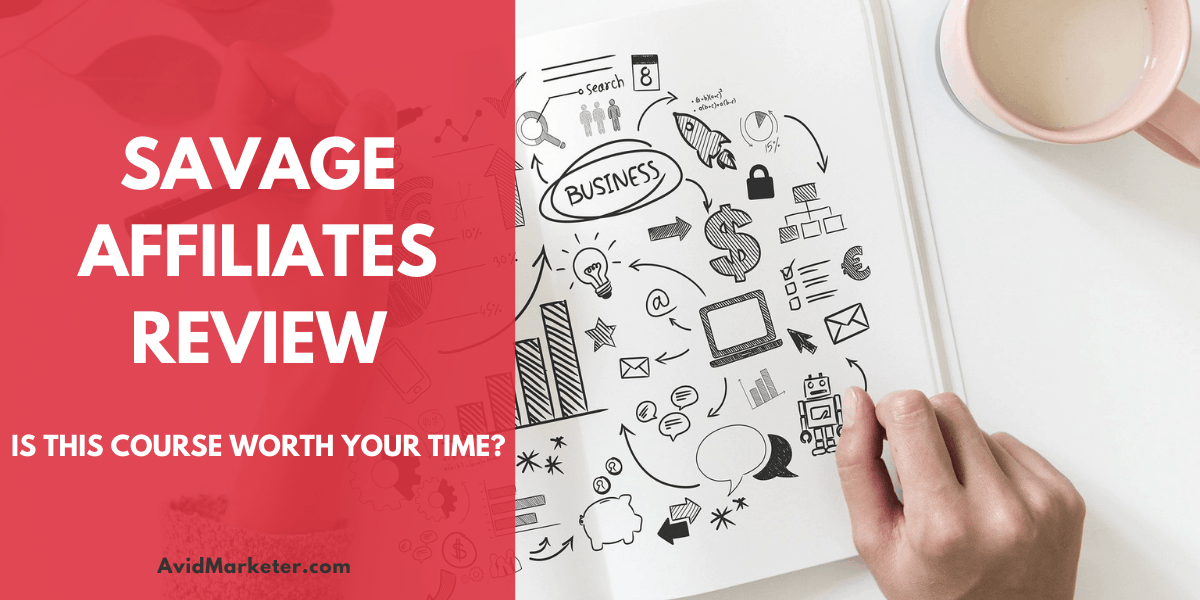 The Savage Affiliates Review 1 Savage Affiliates review
