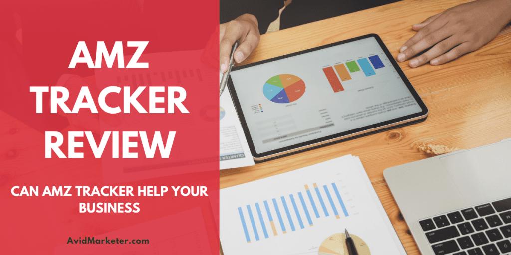 AMZ Tracker Review 1 AMZ Tracker Review