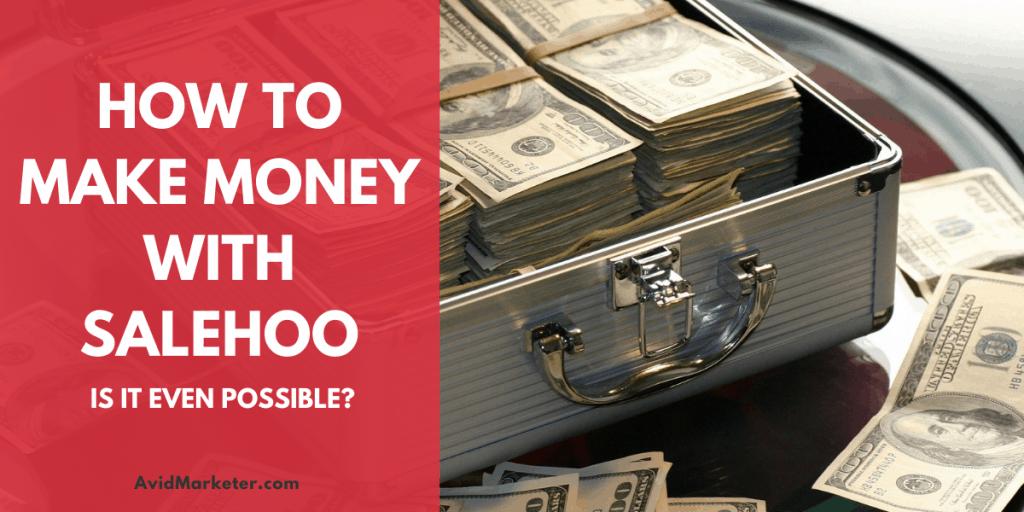 How To Make Money With Salehoo 6 make money with salehoo