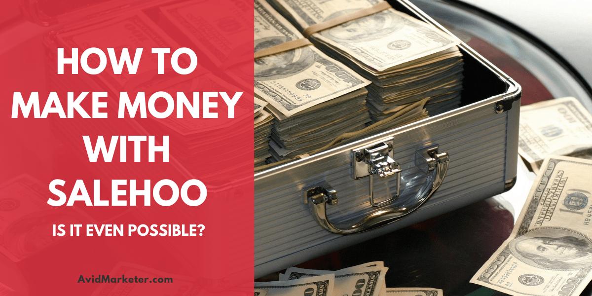 How To Make Money With Salehoo 20 make money with salehoo