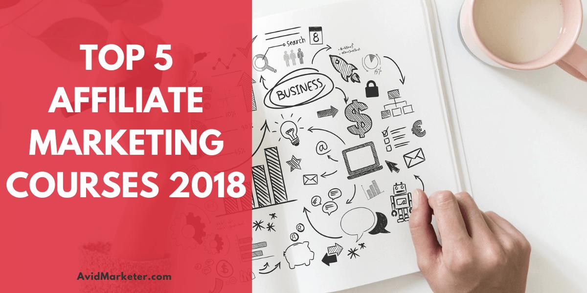 Top 5 Affiliate Marketing Courses 2018 1 Affiliate Marketing Courses