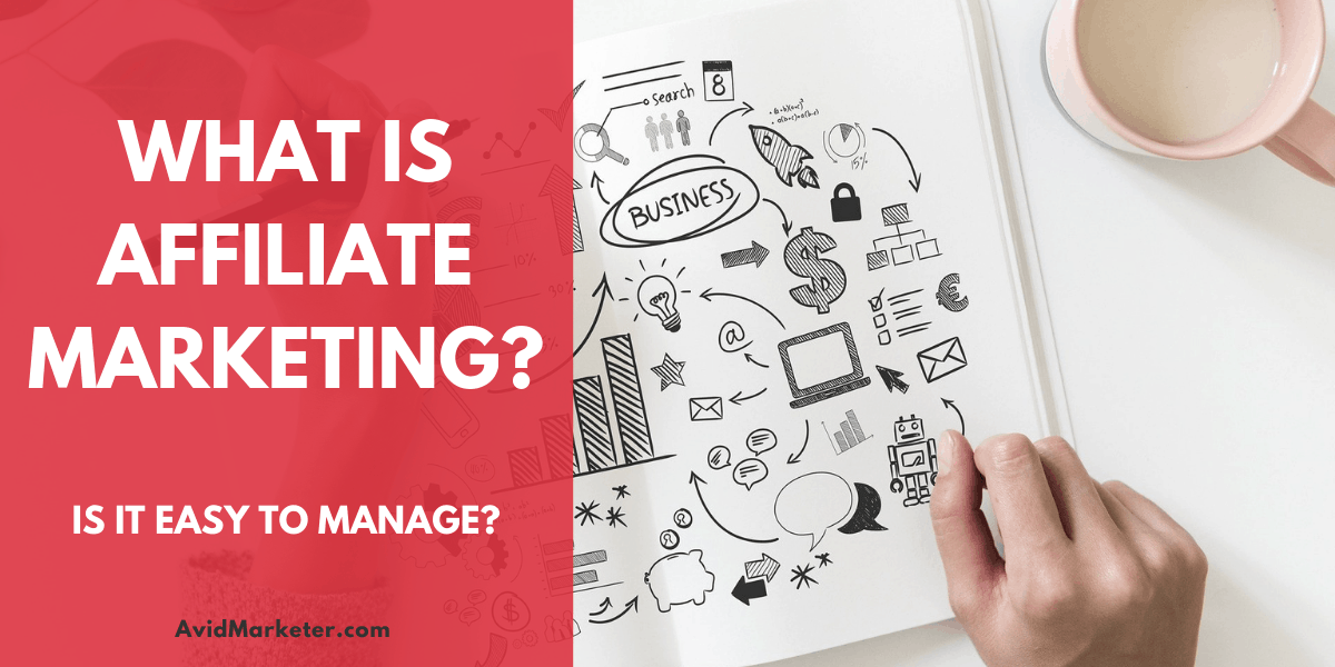 What Is Affiliate Marketing? 1 affiliate marketing