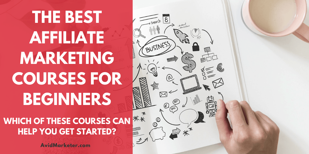 The Best Affiliate Marketing Courses For Beginners 1 Best Affiliate Marketing Courses For Beginners