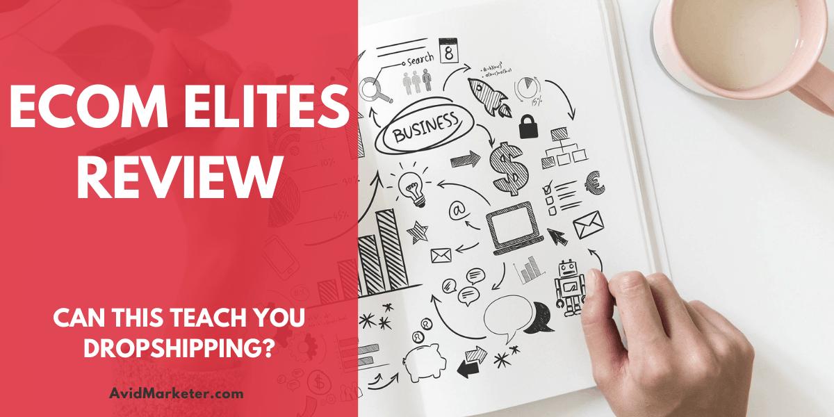 eCom Elites Review 1 ecom elites review