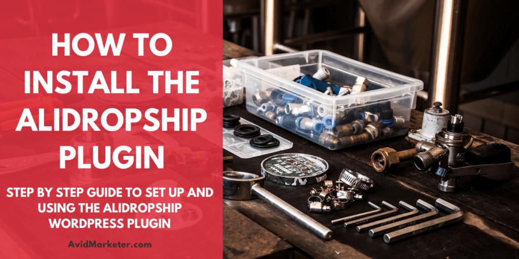 How To Install AliDropShip 1 how to install alidropship