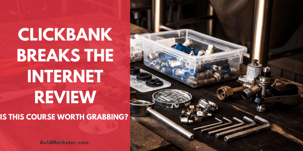 ClickBank Breaks The Internet Review 155 clickbank breaks the internet review