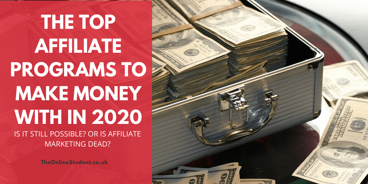 Top Affiliate Programs To Make Money With In 2020 1 top affiliate programs to make money