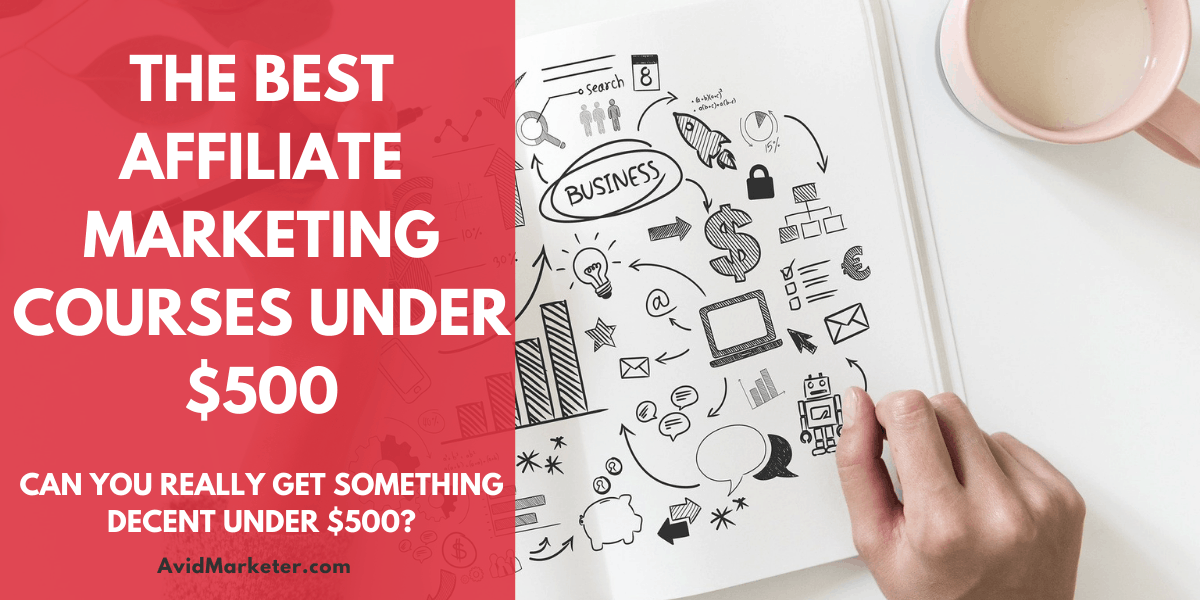 The Best Affiliate Marketing Courses Under $500 1 affiliate marketing courses under $500