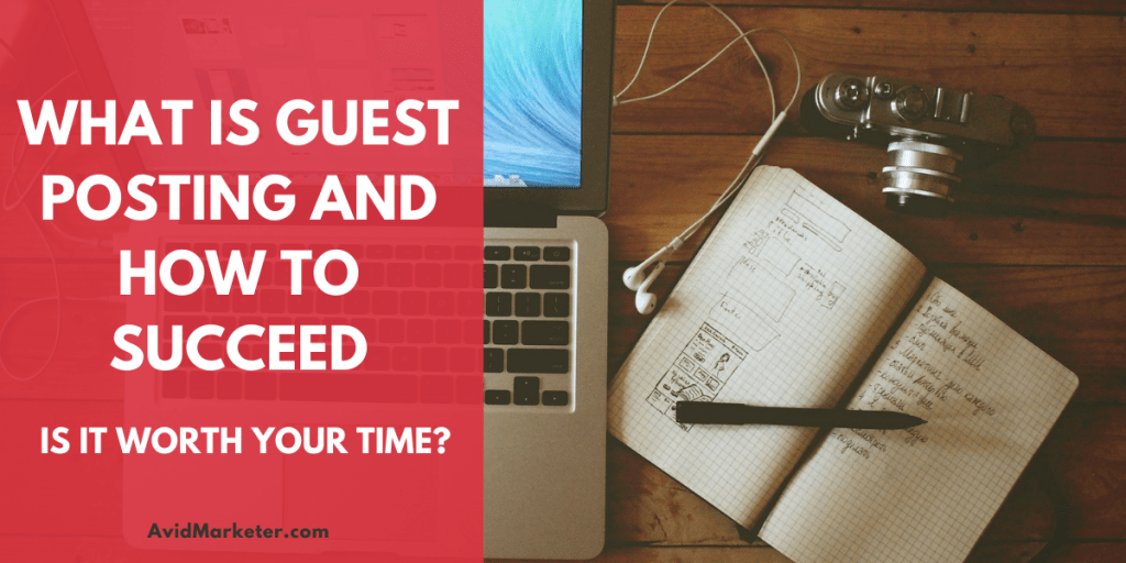 What Is Guest Posting And How To Succeed 91 what is guest posting