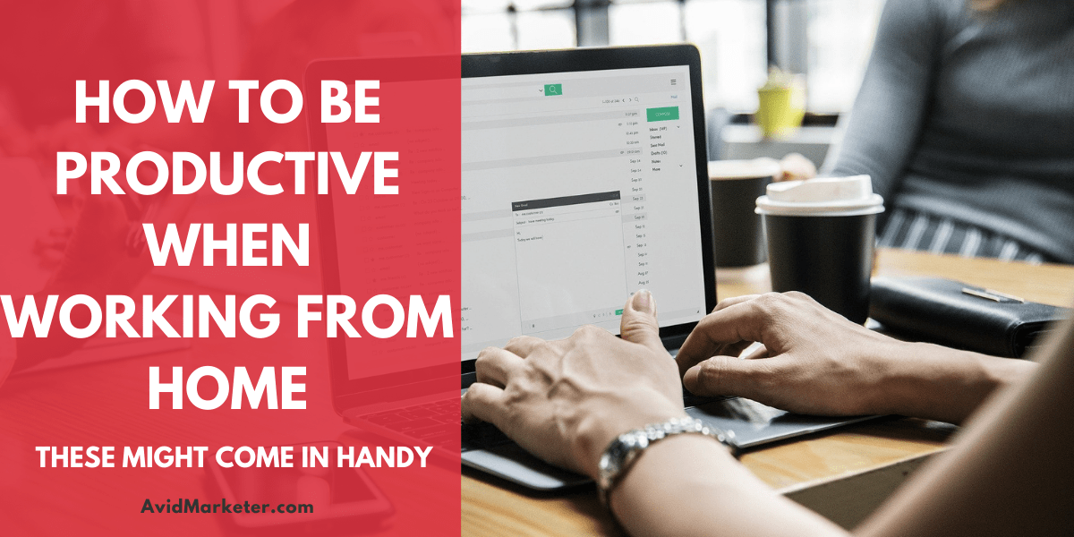 How To Be Productive When Working From Home 1 how to be productive when working from home