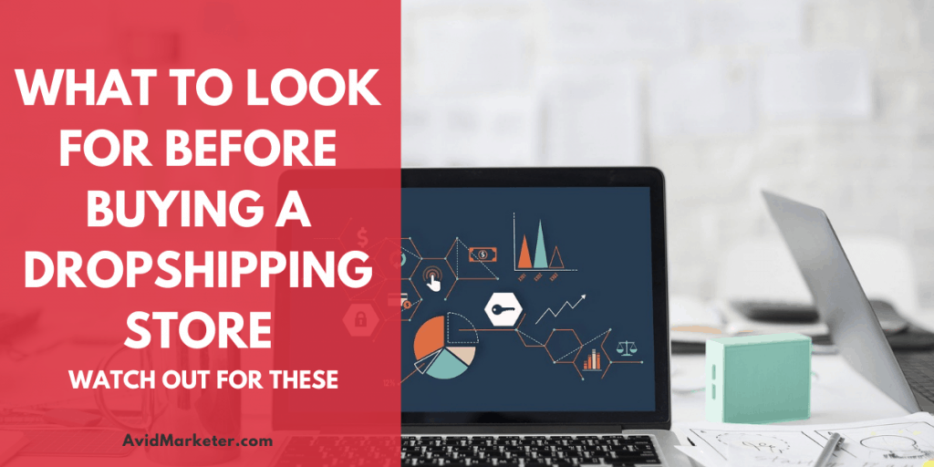 What To Look For Before Buying A DropShipping Store 4 buying a dropshipping store