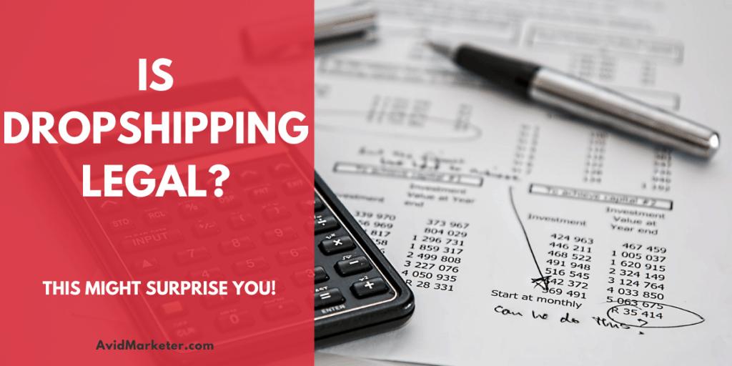 Is DropShipping Legal 2 is dropshipping legal