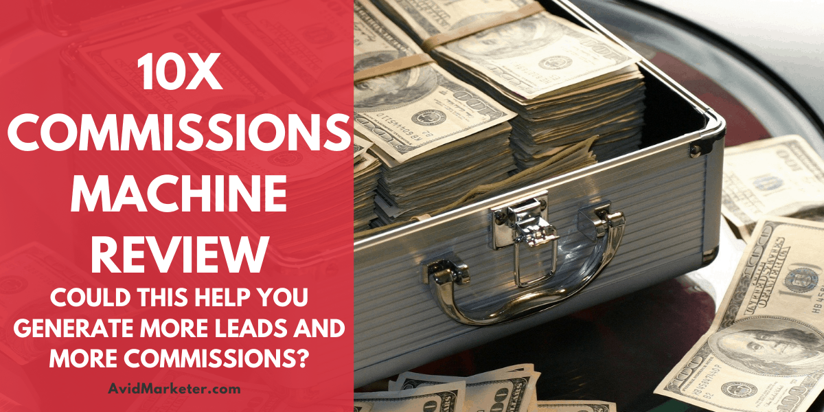 10x Commissions Machine Review Feature Image