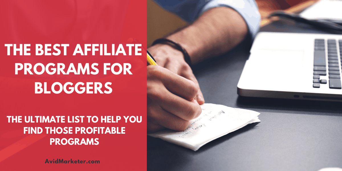 The Best Affiliate Programs For Bloggers 39 Best Affiliate Programs For Bloggers