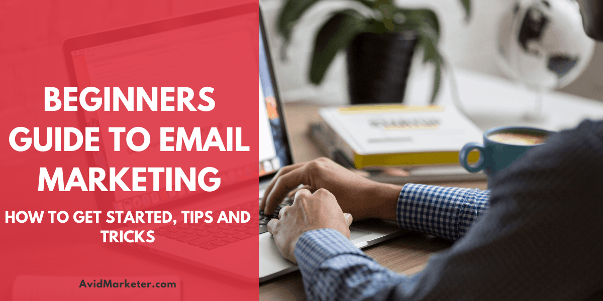 Beginners Guide To Email Marketing 60 Beginners Guide To Email Marketing
