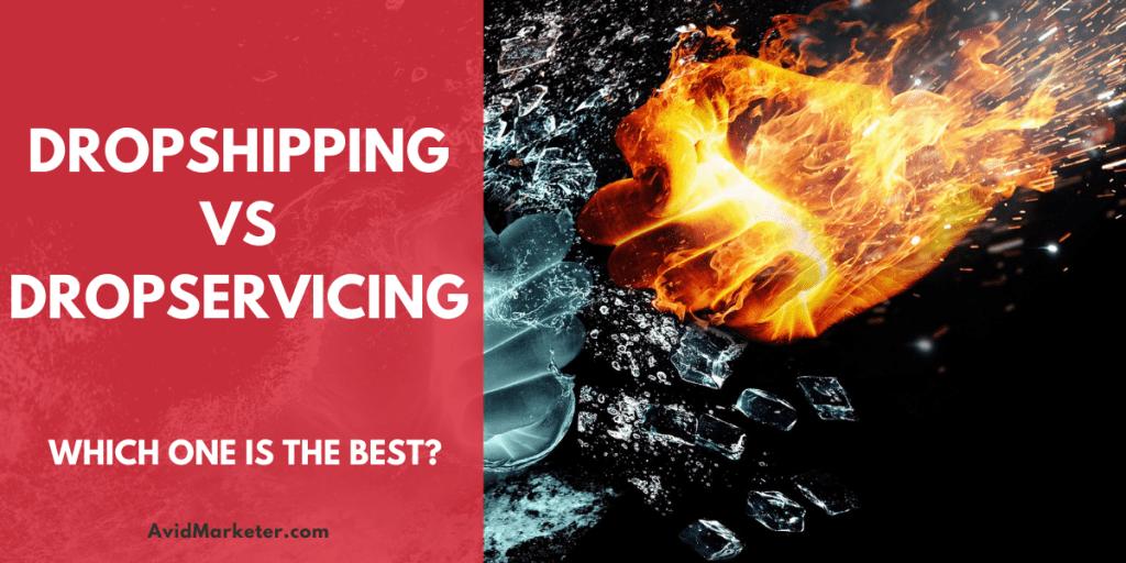 DropShipping vs DropServicing 25 DropShipping vs DropServicing