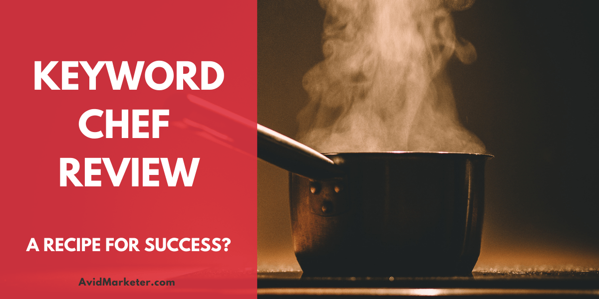Keyword Chef Review 1 Keyword chef review