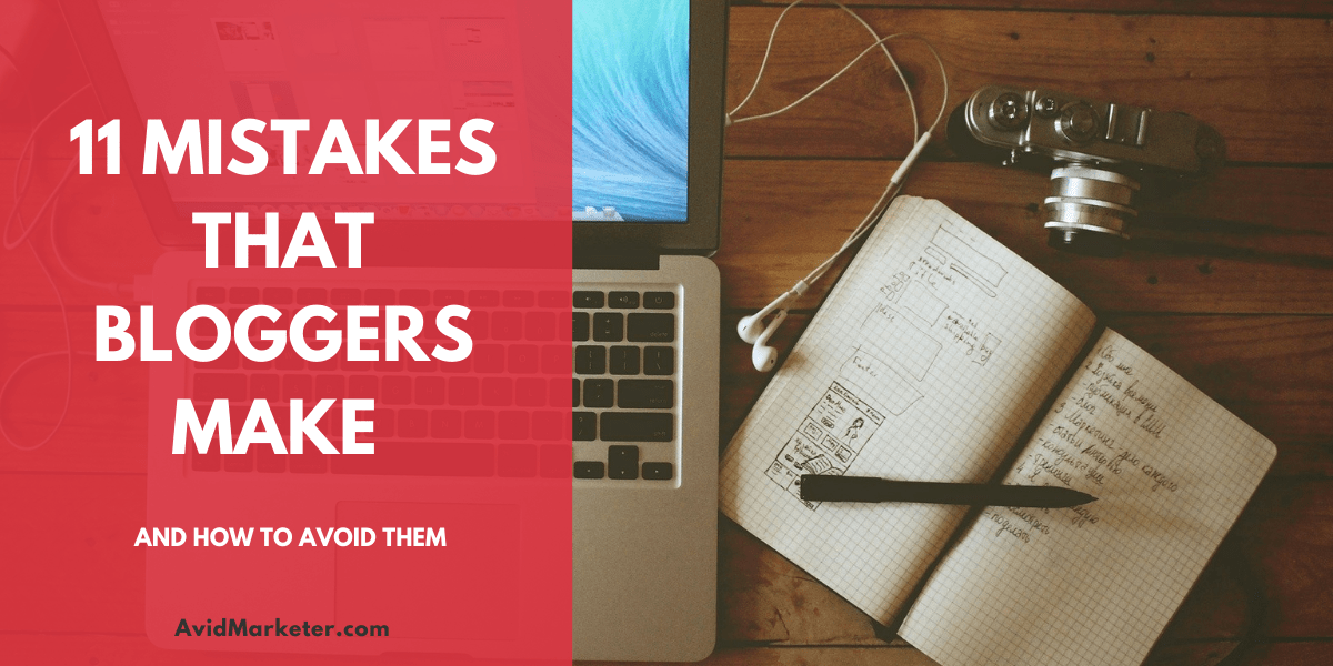 Mistakes that Bloggers Make 1 mistakes that bloggers make