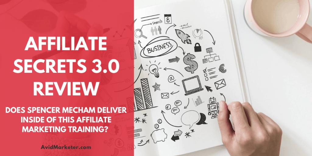 Affiliate Secrets Review 1 affiliate secrets 3.0 review